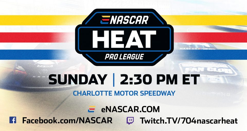 The first eNASCAR Heat Pro League race takes place Sunday, May 26 at Charlotte Motor Speedway. Watch on eNASCAR.com.